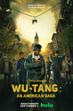 Wu-Tang: Американская сага (Wu-Tang: An American Saga)