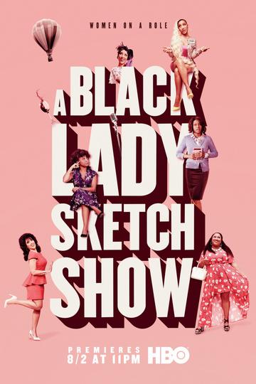 Дамы шутят по-черному / A Black Lady Sketch Show (сериал)