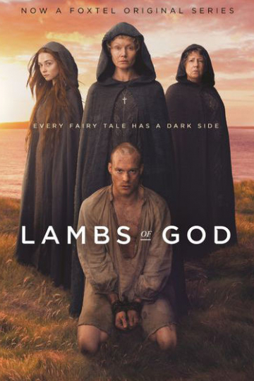 Агнцы божьи / Lambs of God (сериал)