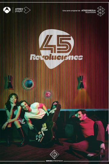 45 оборотов / 45 Revoluciones (сериал)