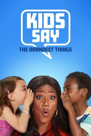 Устами младенца / Kids Say the Darndest Things (сериал)