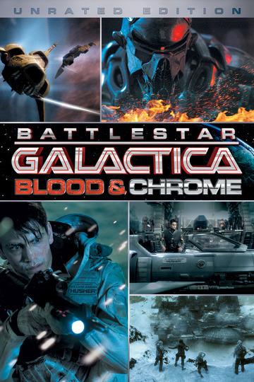Звездный Крейсер Галактика: Кровь и Хром / Battlestar Galactica: Blood & Chrome (сериал)