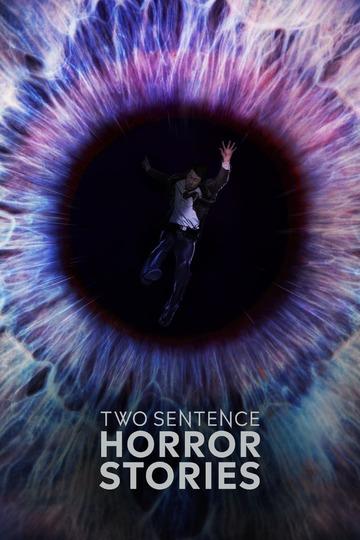 Страшные истории в двух предложениях / Two Sentence Horror Stories (сериал)