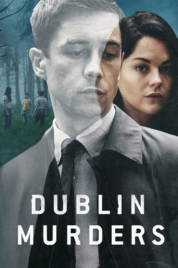 Дублинские убийства / Dublin Murders (сериал)