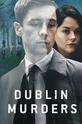 Дублинские убийства (Dublin Murders)