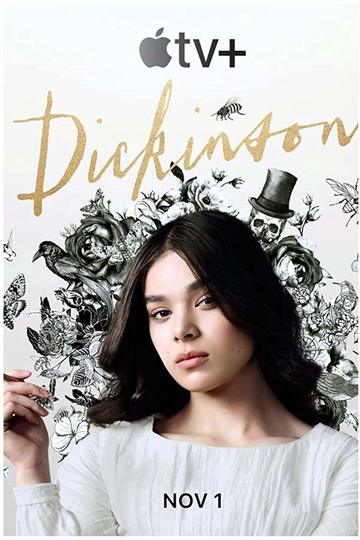 Дикинсон / Dickinson (сериал)
