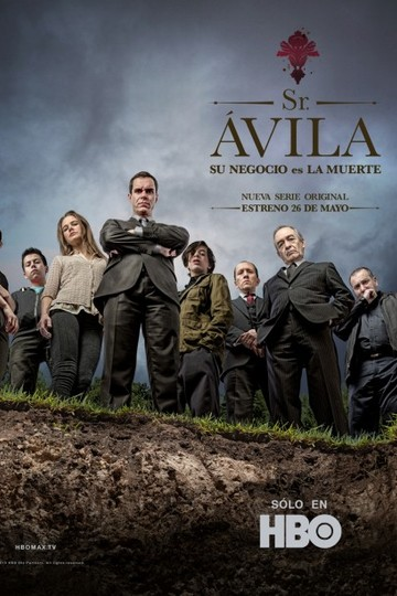 Сеньор Авила / Sr. Ávila (сериал)