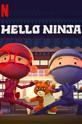 Hello Ninja (-)