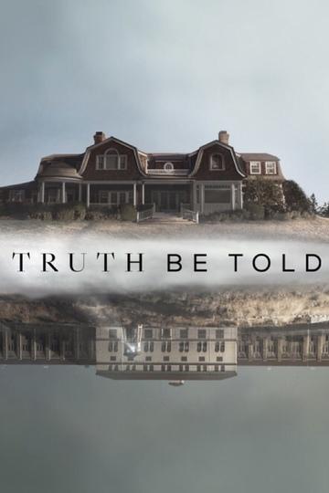 По правде говоря / Truth Be Told (сериал)