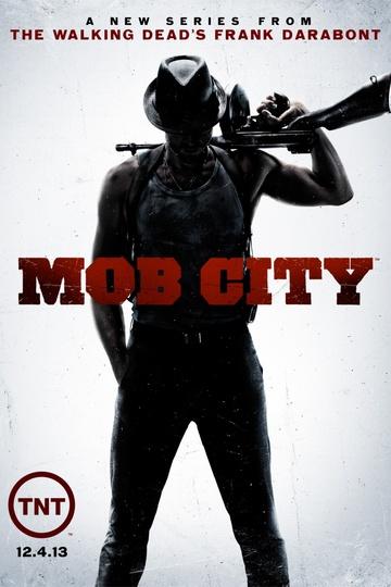 Город гангстеров / Mob City (сериал)