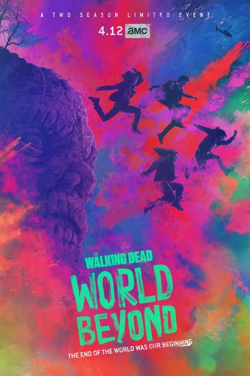Ходячие мертвецы: Мир за пределами / The Walking Dead: Beyond World (сериал)