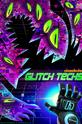 Глюкотехники (Glitch Techs)