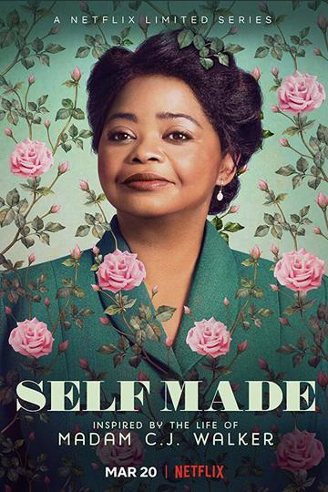 Мадам Си Джей Уокер / Self Made: Inspired By The Life Of Madam C.J. Walker (сериал)