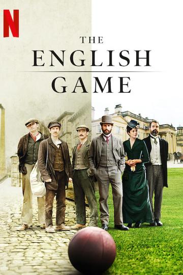 Игра родом из Англии / The English Game (сериал)