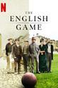 Игра родом из Англии (The English Game)