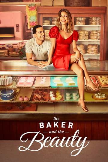 Пекарь и Красавица / The Baker and The Beauty (сериал)