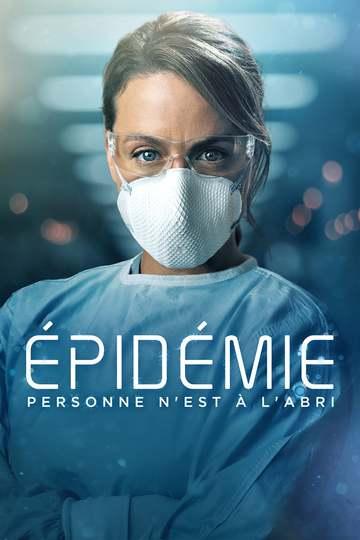 Хроника эпидемии / Épidémie (сериал)