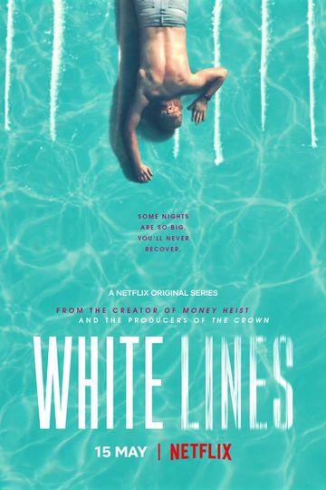 Белые линии / White Lines (сериал)