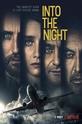 В ночь (Into the Night)