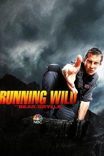 В дикой природе с Беаром Гриллсом / Running Wild with Bear Grylls (сериал)