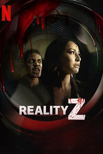 Зомби-реальность / Reality Z (сериал)