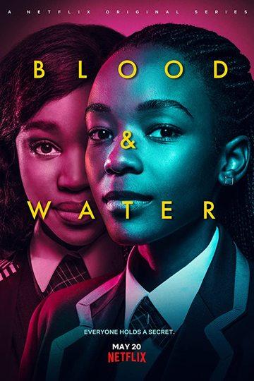 Кровь и вода / Blood & Water (сериал)