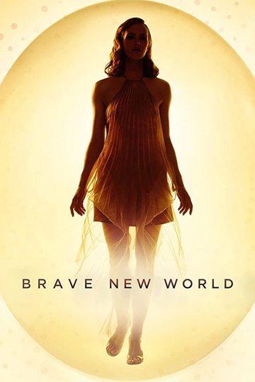 Дивный новый мир / Brave New World (сериал)