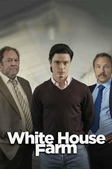 Убийство на ферме «Уайтхаус» / White House Farm (сериал)