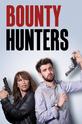 Охотники за наживой (Bounty Hunters)