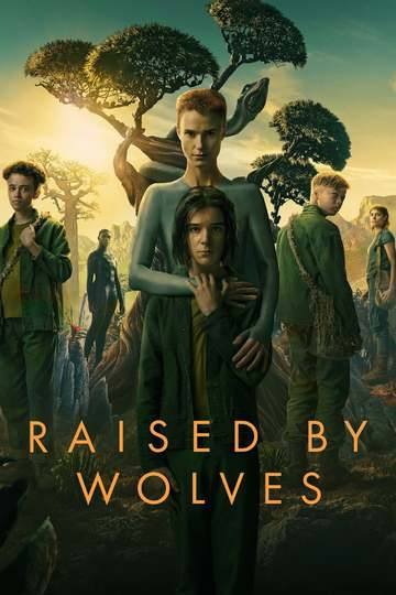 Воспитанные волками / Raised by Wolves (сериал)