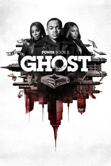 Власть в ночном городе. Книга вторая: Призрак / Power Book II: Ghost (сериал)