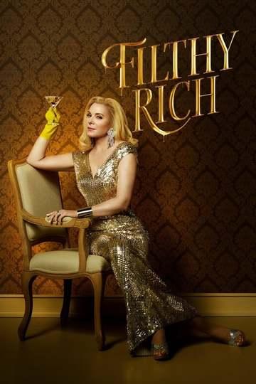 Неприлично богатые / Filthy Rich (сериал)