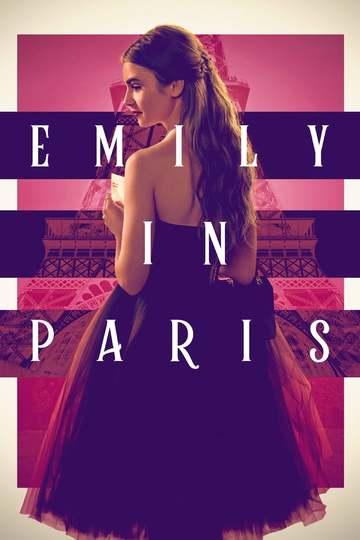 Эмили в Париже / Emily in Paris (сериал)