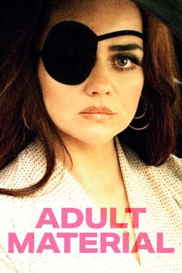 Только для взрослых / Adult Material (сериал)