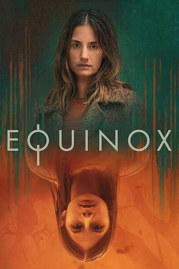 Равноденствие / Equinox (сериал)