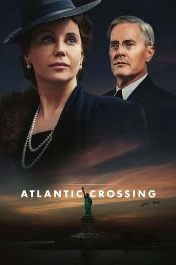 Пересекая Атлантику / Atlantic Crossing (сериал)