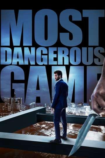 Самая опасная игра / Most Dangerous Game (сериал)