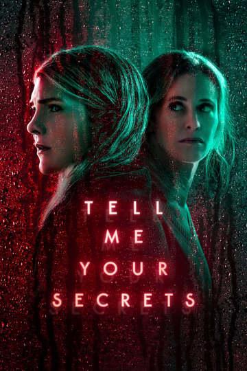 Расскажи мне свои секреты / Tell Me Your Secrets (сериал)