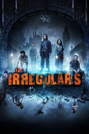 Нерегулярные части / The Irregulars (сериал)
