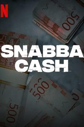 Шальные деньги / Snabba Cash (сериал)