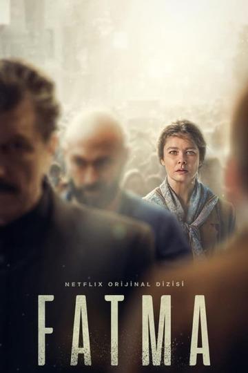 Фатма / Fatma (сериал)