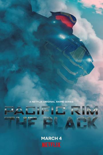 Тихоокеанский рубеж: Тёмная зона / Pacific Rim: The Black (сериал)