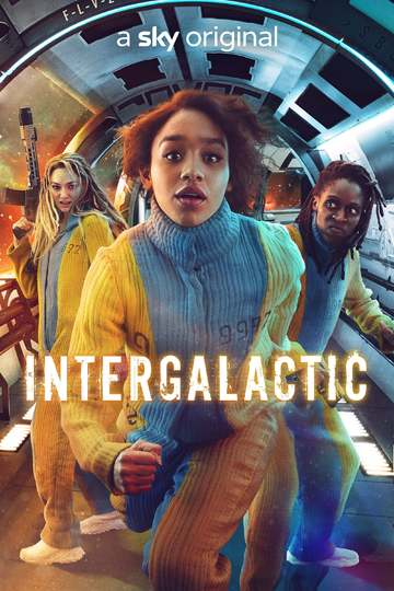 Интергалактик / Intergalactic (сериал)