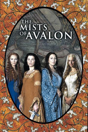 Туманы Авалона / The Mists of Avalon (сериал)