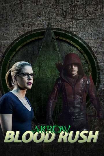 Стрела: Кровавая гонка / Arrow: Blood Rush (сериал)