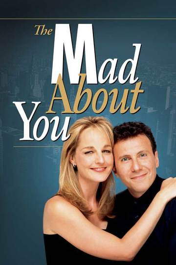 Без ума от тебя / Mad About You (сериал)