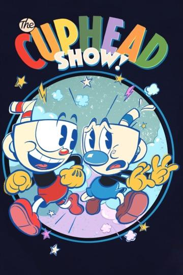 Шоу Чашека! / The Cuphead Show! (сериал)
