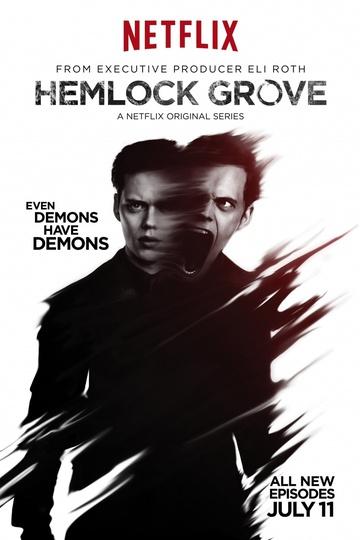 Хемлок Гроув / Hemlock Grove (сериал)