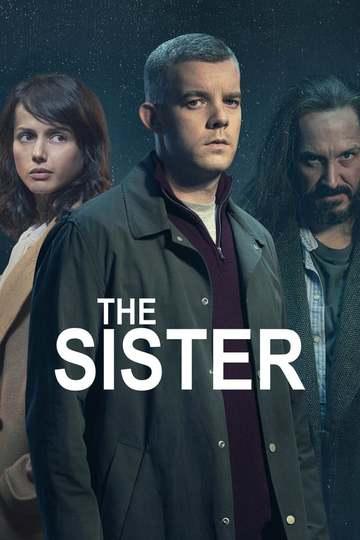 Сестра / The Sister (сериал)