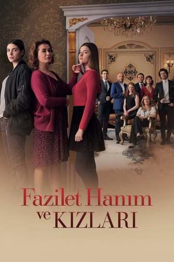 Госпожа Фазилет и ее дочери / Fazilet Hanim ve Kizlari (сериал)